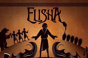 Elisha A Tale of Ridiculous Faith