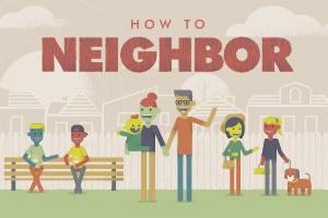 How to Neighbor