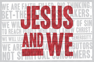 Jesus and We