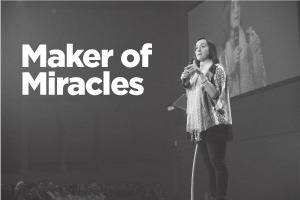 Maker of Miracles